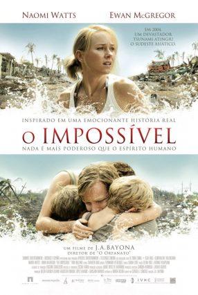Cartaz do filme O IMPOSSÍVEL – The Impossible