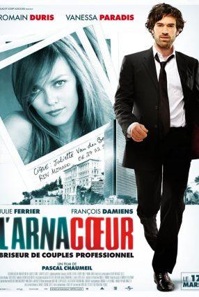 Cartaz do filme COMO ARRASAR UM CORAÇÃO – L'arnacoeur