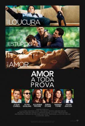 Cartaz do filme AMOR A TODA PROVA – Crazy, Stupid Love