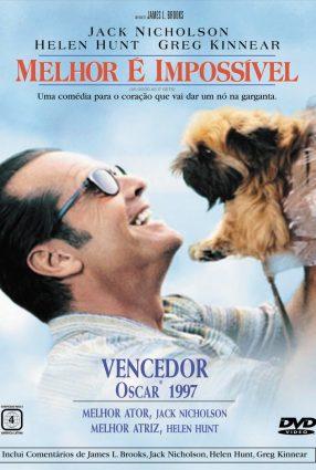 Cartaz do filme MELHOR É IMPOSSÍVEL – As Good as it Gets