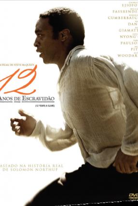 Cartaz do filme 12 ANOS DE ESCRAVIDÃO – 12 Years a Slave