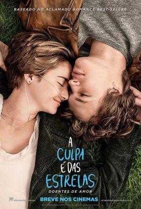 Cartaz do filme A CULPA É DAS ESTRELAS – The Fault in our Stars