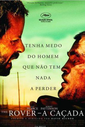 Cartaz do filme THE ROVER – A CAÇADA