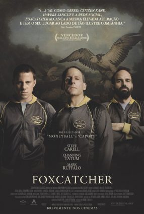 Cartaz do filme FOXCATCHER – UMA HISTÓRIA QUE CHOCOU O MUNDO – Foxcatcher