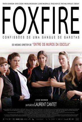 Cartaz do filme FOXFIRE – CONFISSÕES DE UMA GANGUE DE GAROTAS – Foxfire