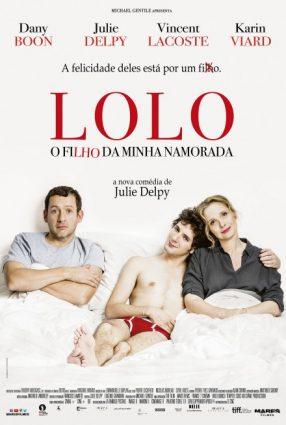 Cartaz do filme LOLO – O FILHO DA MINHA NAMORADA – Lolo