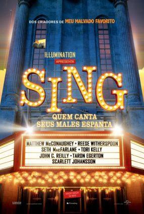 Cartaz do filme SING – QUEM CANTA SEUS MALES ESPANTA
