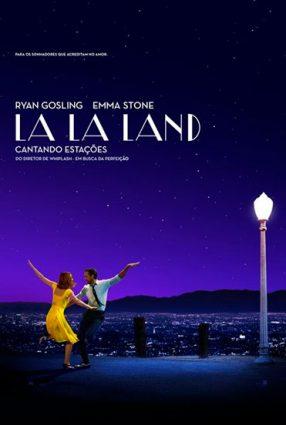 Cartaz do filme LA LA LAND: CANTANDO ESTAÇÕES – La La Land