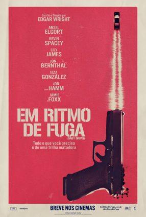 Cartaz do filme EM RITMO DE FUGA – Baby Driver