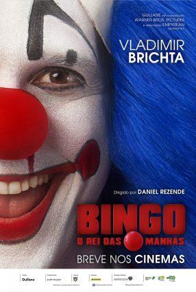 Cartaz do filme BINGO – O REI DAS MANHÃS