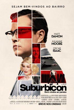 Cartaz do filme SUBURBICON: BEM-VINDOS AO PARAÍSO – SUBURBICON