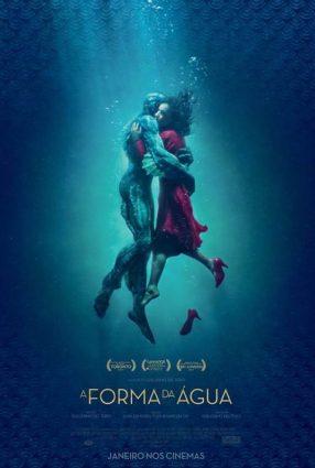 Cartaz do filme A FORMA DA ÁGUA – The Shape of Water