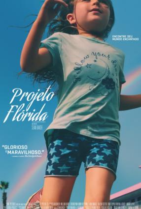 Cartaz do filme PROJETO FLÓRIDA – The Florida Project