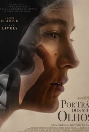 Cartaz do filme POR TRÁS DOS SEUS OLHOS – All I see is you