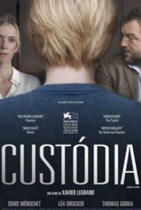 Cartaz do filme CUSTÓDIA – Jusqu'à la Garde