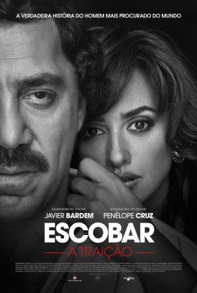 Cartaz do filme ESCOBAR: A TRAIÇÃO – Loving Pablo