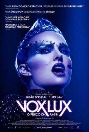Cartaz do filme VOX LUX – O PREÇO DA FAMA – Vox Lux