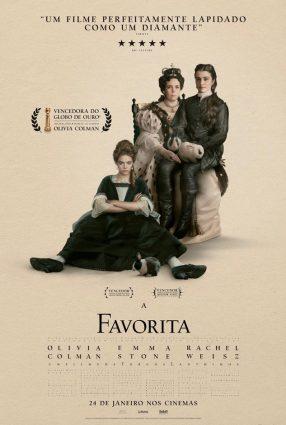 Cartaz do filme A FAVORITA – The Favorite