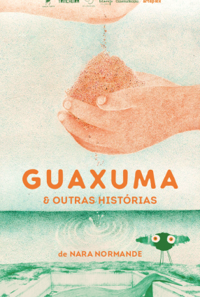 Cartaz do filme GUAXUMA E OUTRAS HISTÓRIAS