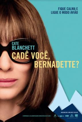 Cartaz do filme CADÊ VOCÊ, BERNADETTE? – Where'd You Go, Bernadette