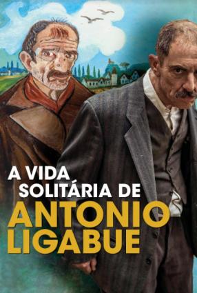 Cartaz do filme A VIDA SOLITÁRIA DE ANTONIO LIGABUE – Volevo Nascondermi